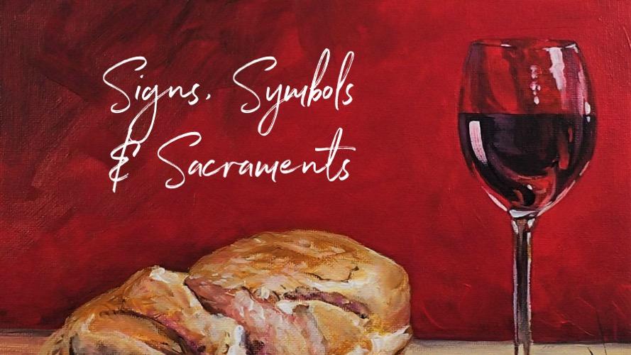 Signs, Symbols & Sacraments – Oil